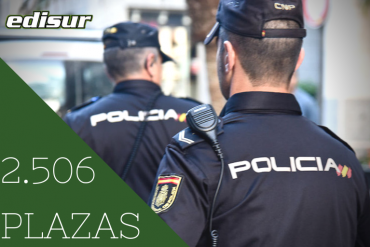 2.506 Plazas de Policía Nacional