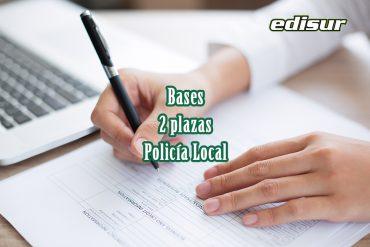 Bases para la convocatoria de dos plazas de Policía Local 📌