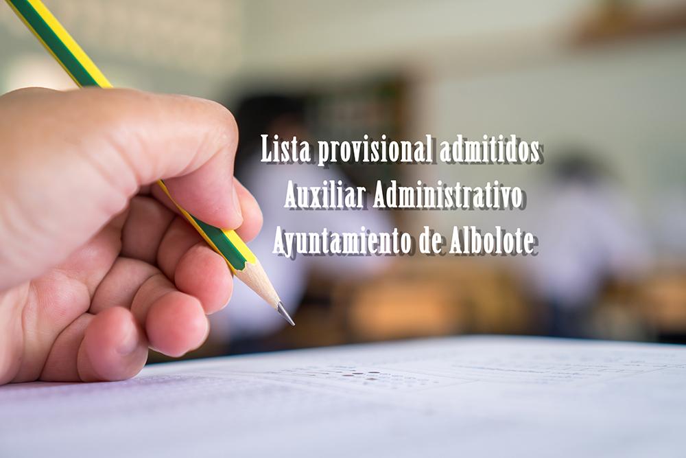 Lista provisional de plaza de Auxiliar Administrativo en Albolote