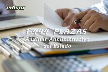 1.444 PLAZAS COMO AUXILIAR ADMINISTRATIVO DEL ESTADO ‼️