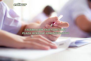 Celebración fase de concurso para plaza de Auxiliar Administrativo ‼️