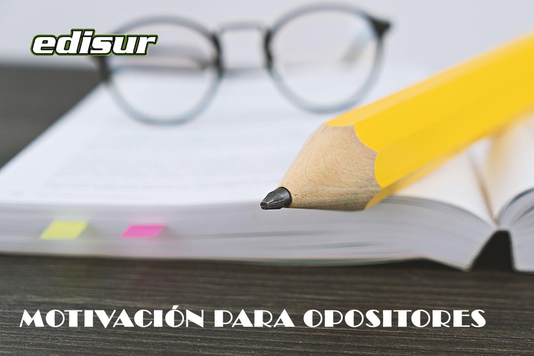 Consejos para mantener la motivación mientras estudias una oposición