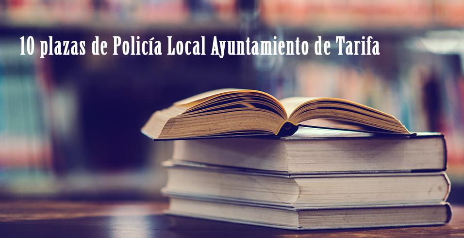 Bases para cubrir plazas de Policía Local en el Ayuntamiento de Tarifa