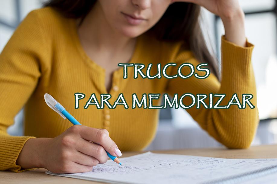 TRUCOS PARA MEMORIZAR