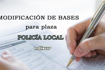 Modificación de las bases generales para una plaza de Policía Local