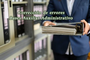 Corrección de errores sobre bases para plaza de Auxiliar Administrativo
