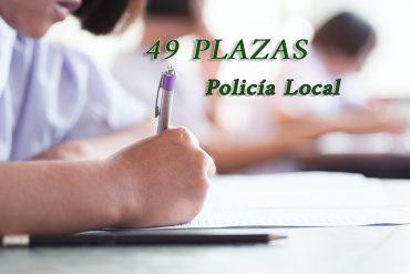 Fecha de examen y lista de admitidos a 49 plazas de Policía Local