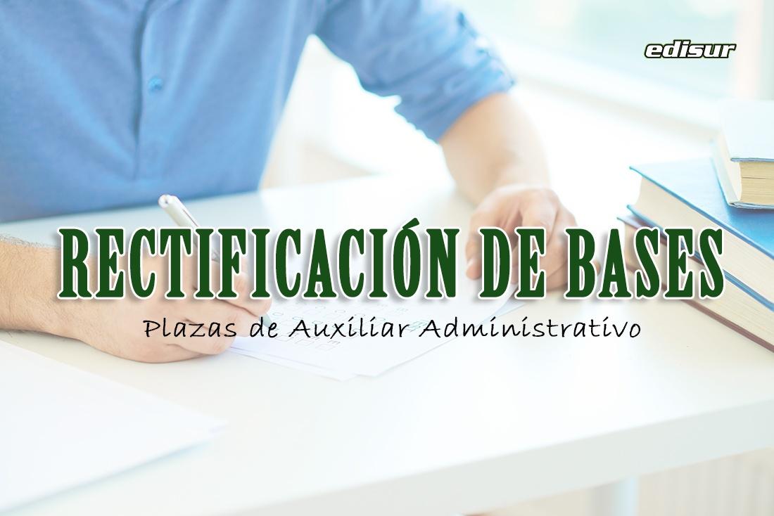 Rectificación de bases para dos plazas de Auxiliar Administrativo