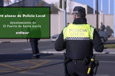 13 plazas de Policía Local en El Puerto de Santa María, Cádiz