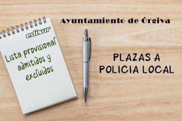 Listado provisional para Policía Local en el Ayuntamiento de Órgiva