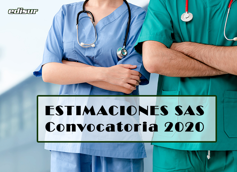 CONVOCATORIA SAS 2020: Estimaciones de 11.528 plazas