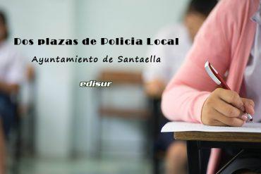 Resolución en BOE sobre dos plazas de Policía Local en Santaella
